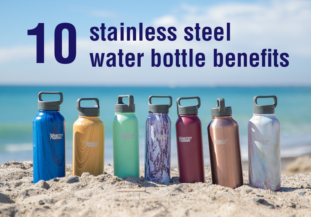 ce559a5d5c6 10 Stainless Steel Water Bottle Benefits You Need to Know